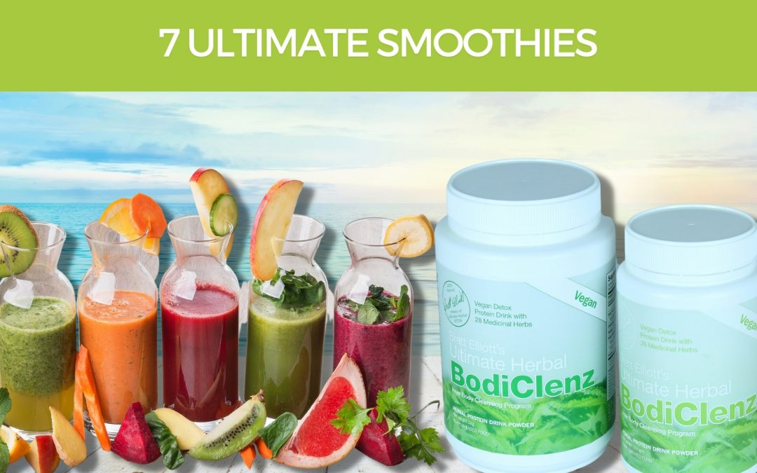 The Seven Ultimate BodiClenz Smoothies