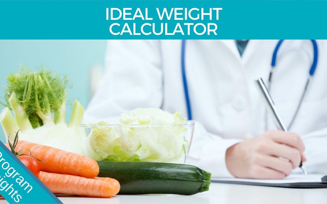 Ideal Weight and Program Calculator